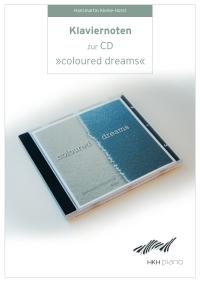"""PDF-Notenalbum zur HKH Piano-Solo-CD """"Coloured Dreams"""""""
