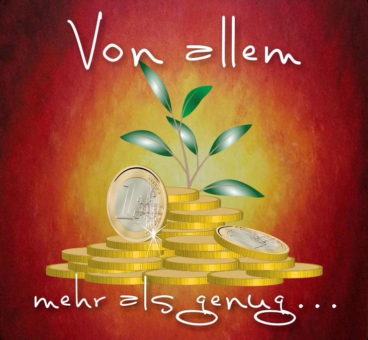 Magischer Geldzauber: Vom Mangeldenken in die Fülle…
