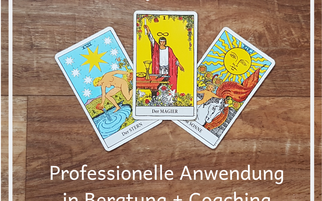 TAROT 3 / Professionelle Anwendung in Beratung + Coaching