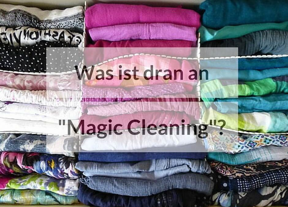 "Was ist dran an ""Magic Cleaning""?"