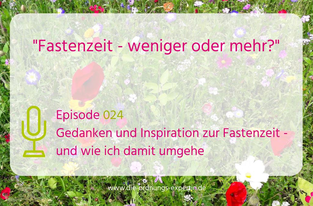 024 – Gedanken und Inspiration zur Fastenzeit