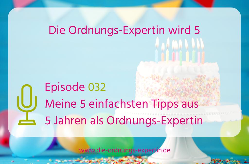 Episode 32 - Die Ordnungs-Expertin wird 5