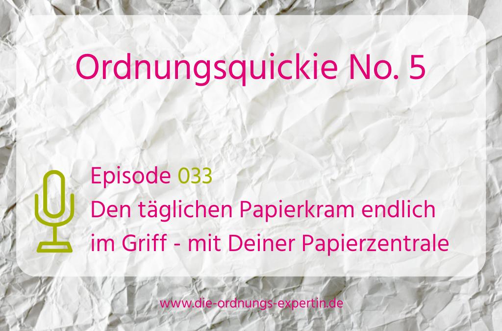Episode 033 - Ordnungsquickie No. 5
