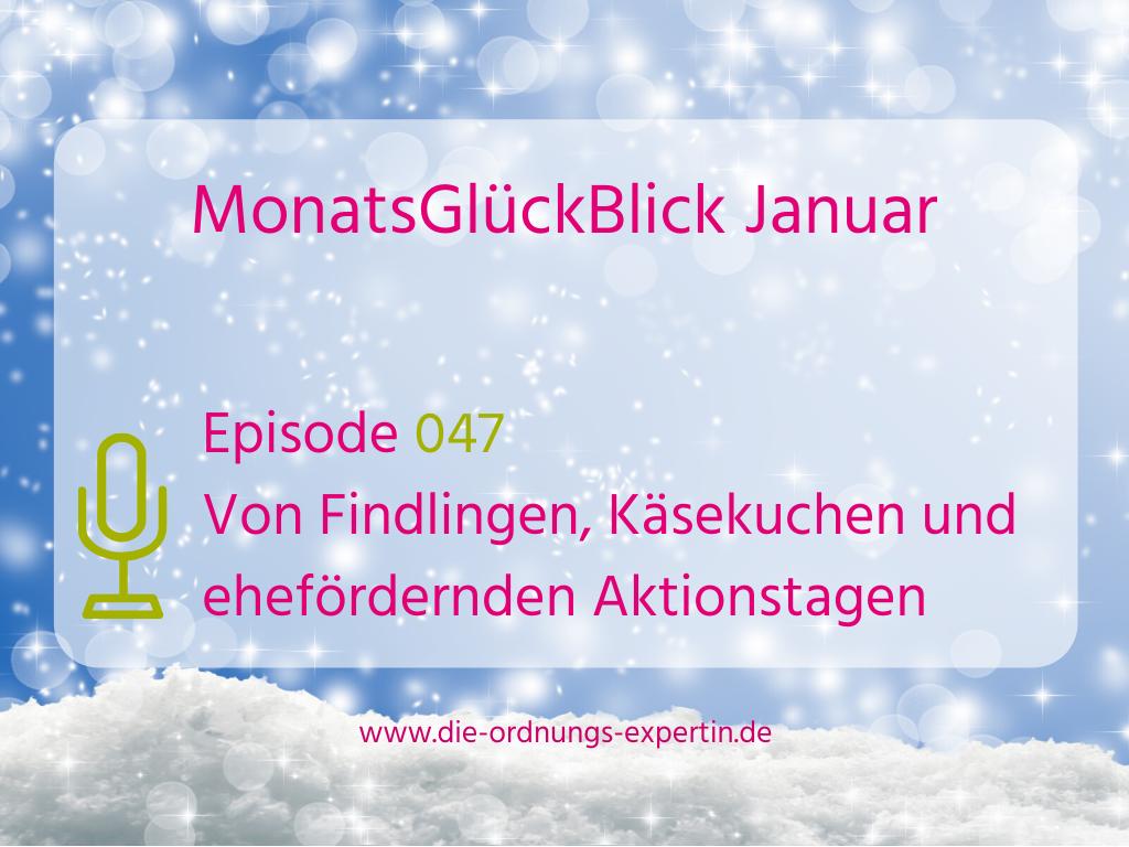 047 – MonatsGlückBlick Januar