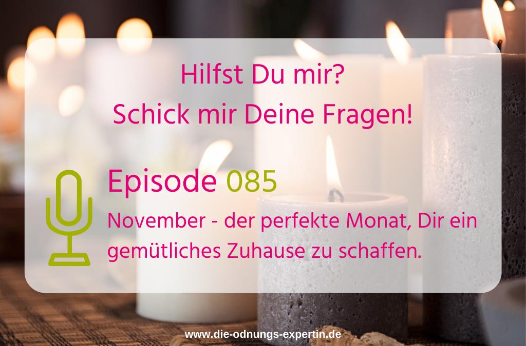 085 – November – der perfekte Monat zum Aufräumen