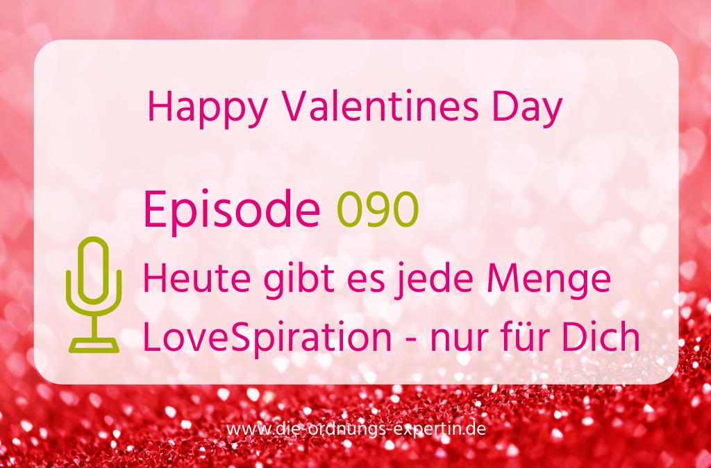 090 – Heute gibt es LoveSpiration für Dich