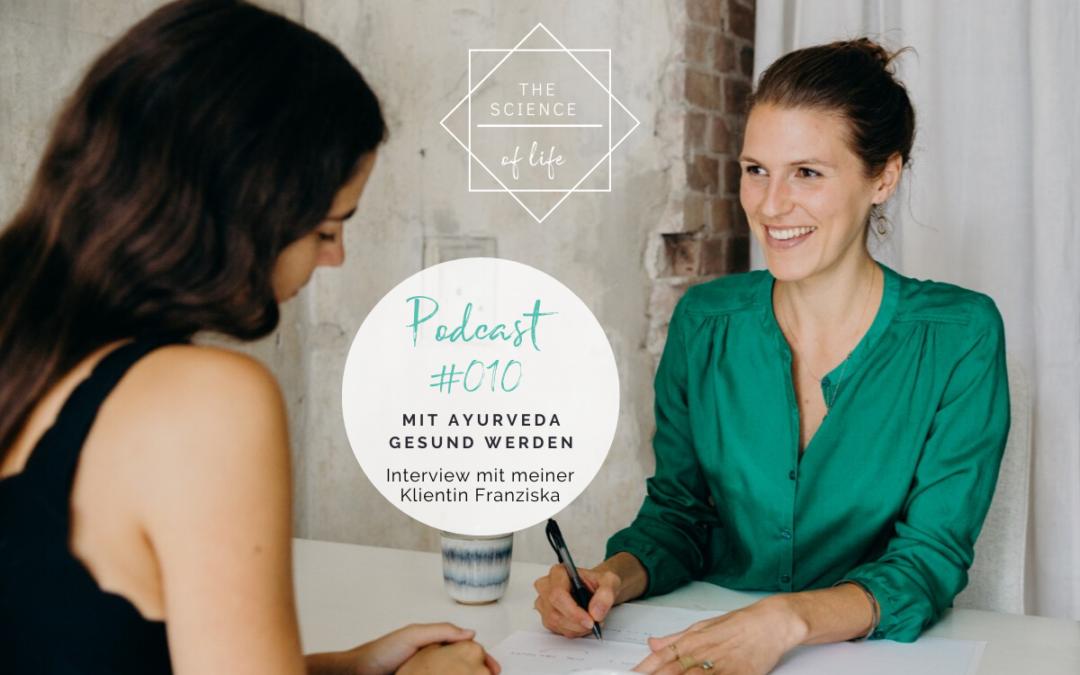 Podcast #010   Mit Ayurveda gesund werden
