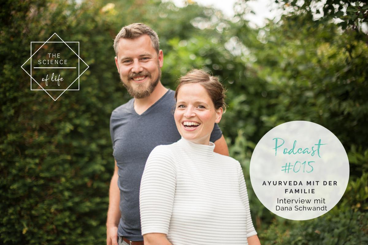 Podcast #15 | Ayurveda mit der Familie