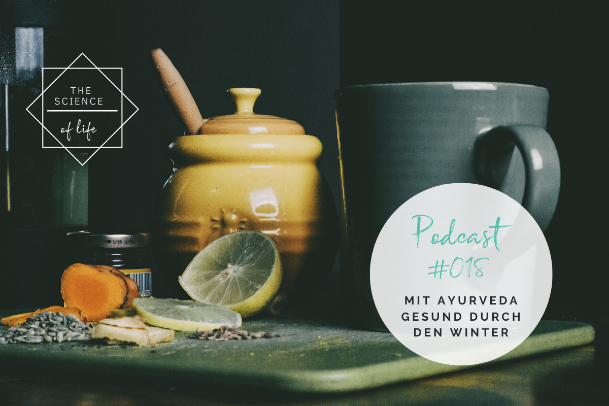 Podcast #18 | Mit Ayurveda gesund durch den Winter