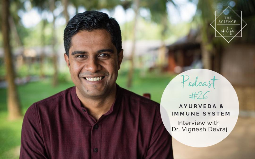 Podcast #26   Ayurveda & Immune System
