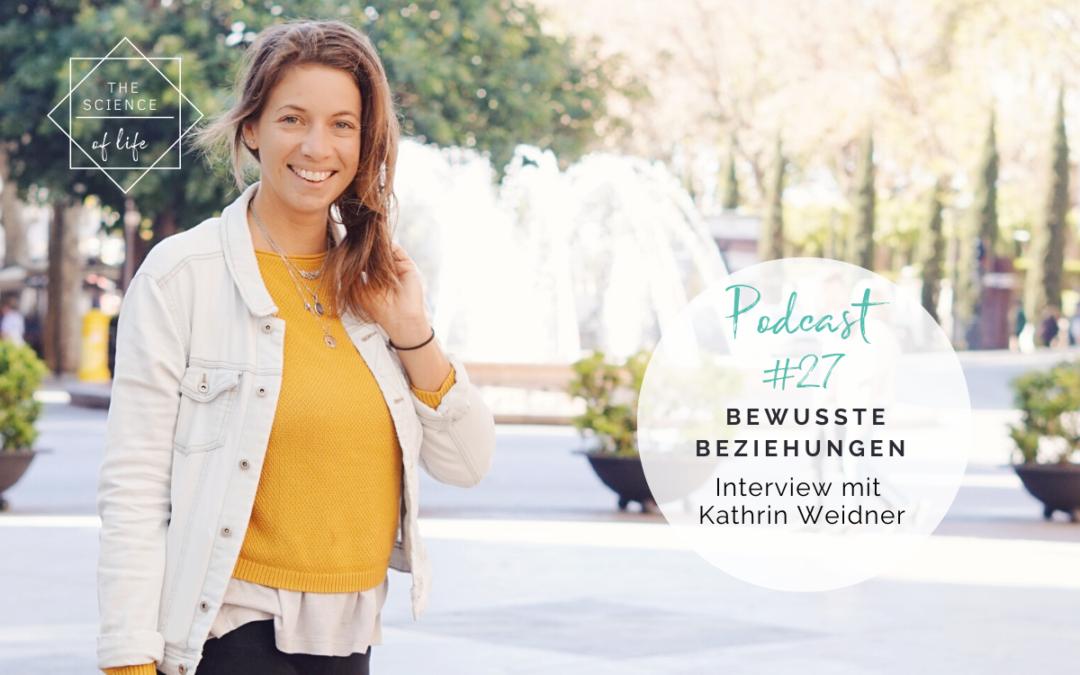 Podcast #27   Bewusste Beziehungen