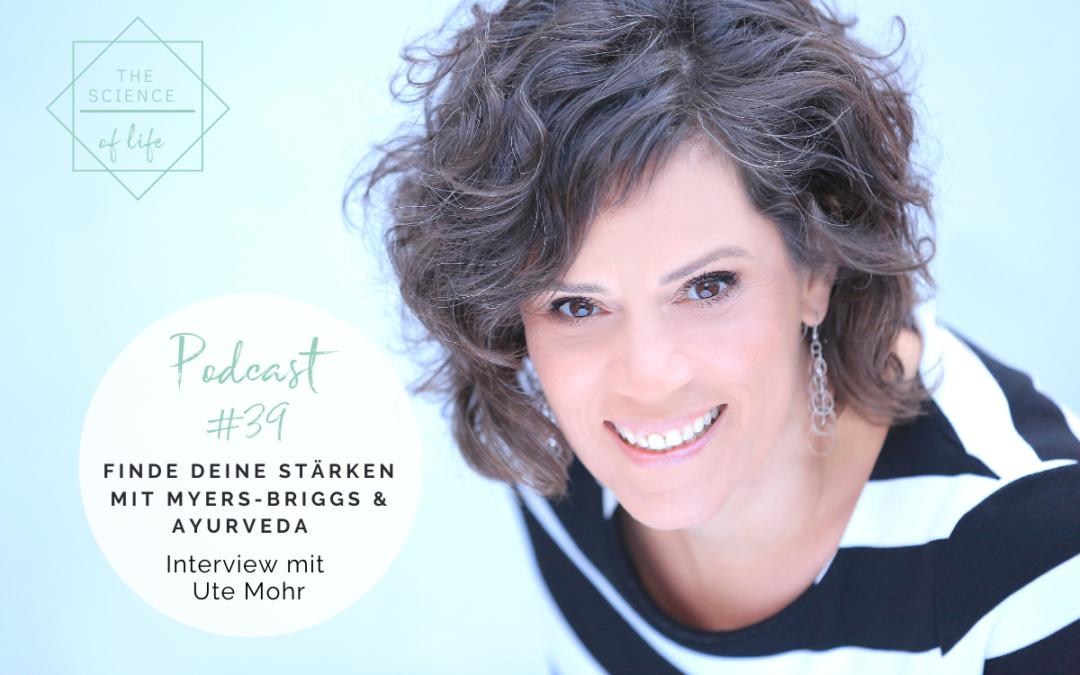 Podcast #39   Finde deine Stärken mit dem Myers-Briggs Modell und Ayurveda