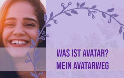 Was ist Avatar? Mein Avatarweg