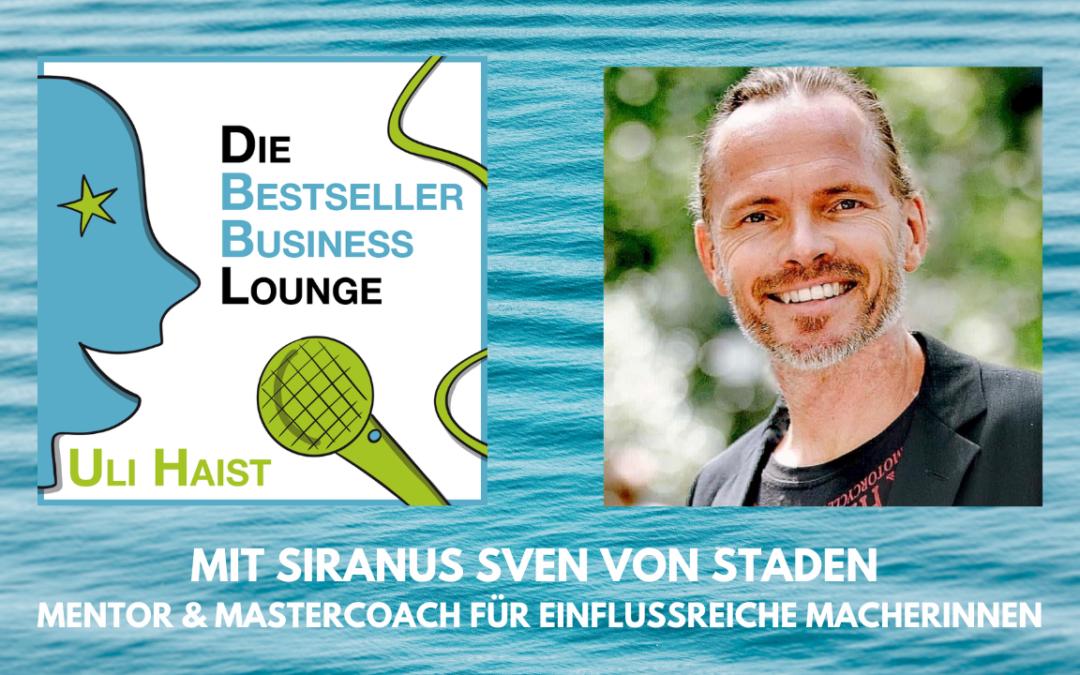 Folg #051 – mit Siranus Sven von Stade – Mentor und Mastercoach für einflussreiche Macherinnen