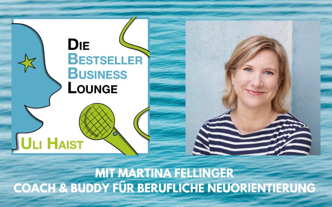 Folge #053: Mit Martina Fellinger – Coach und Buddy für berufliche Neuorientierung