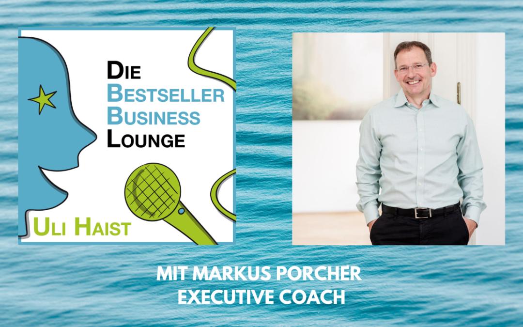 Folge #055 – Mit Markus Porcher, Executive Coach und TCM Enthusiast