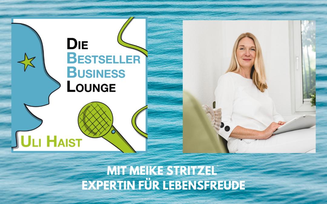 Folge #059 – Mit Meike Stritzel – Expertin für Lebensfreude