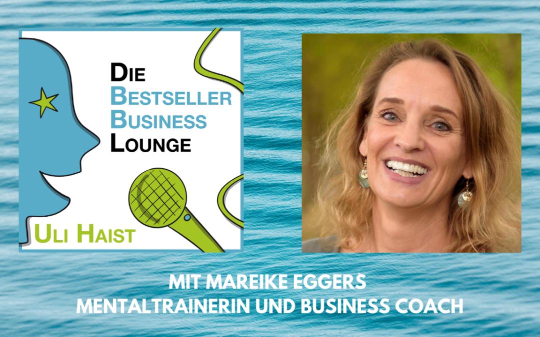 Folge #061 – Mit Mareike Eggers – Mentaltrainerin und Business Coach