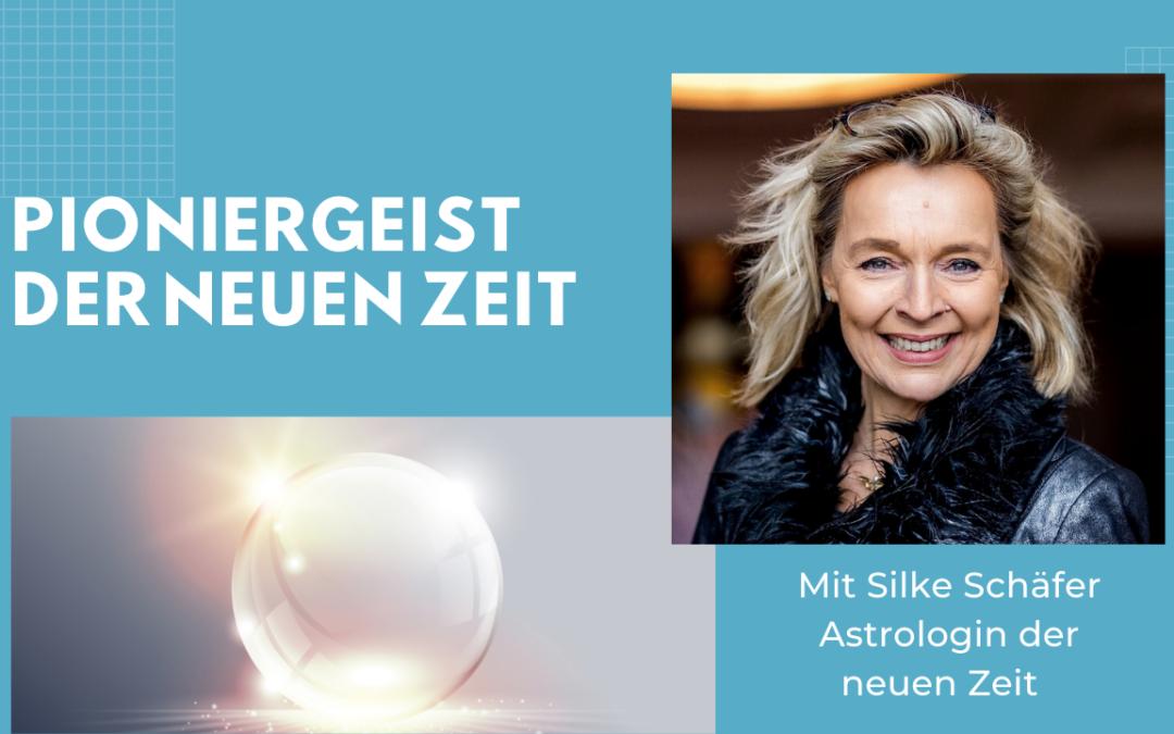 Folge #068 – Pioniergeist der Neuen Zeit mit Silke Schäfer, Astrologin der neuen Zeit