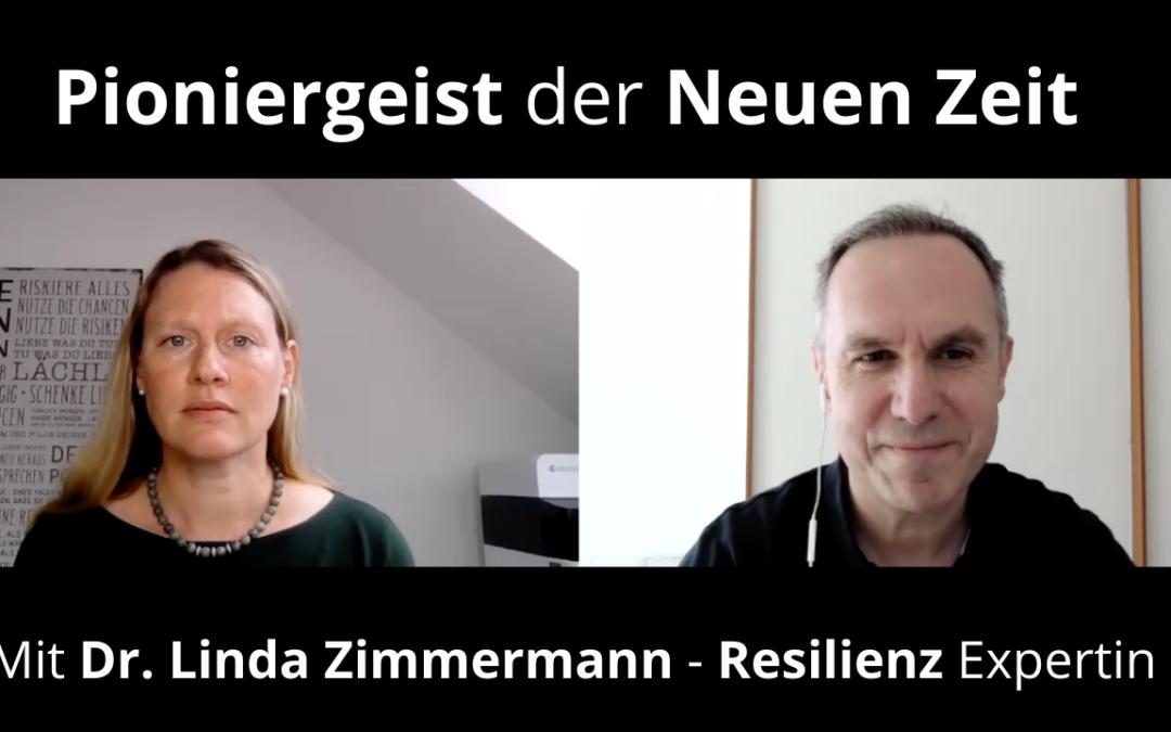 Folge #074 – Mit Dr. Linda Zimmermann – wie Du mit Resilienz schwierige Situationen meisterst