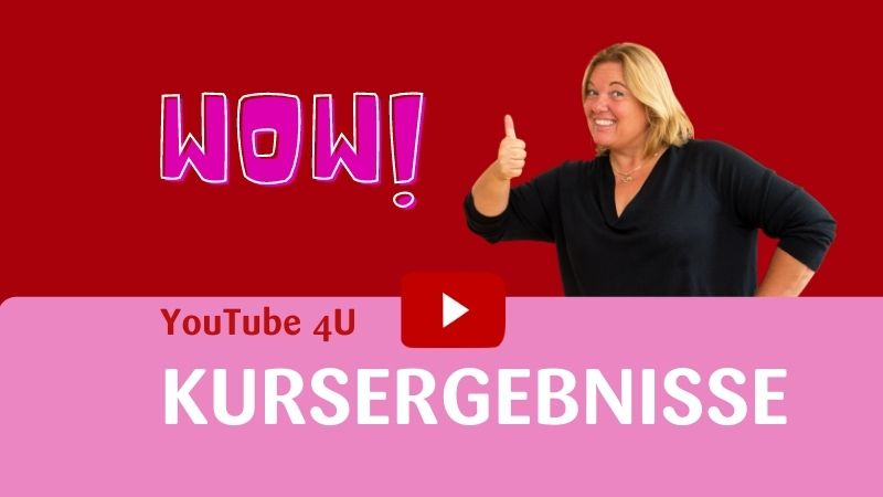 Kursergebnisse YouTube 4U Kurs 1