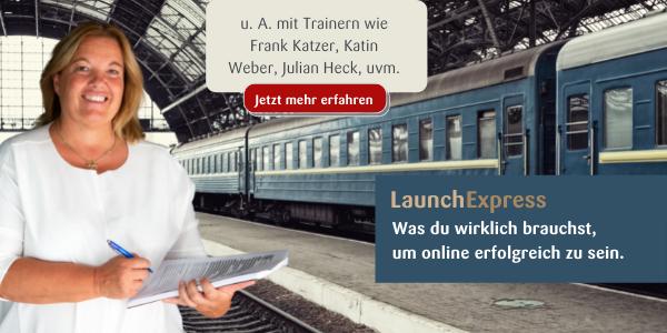 LaunchExpress - Was du wirklich brauchst um online erfolgreich zu sein