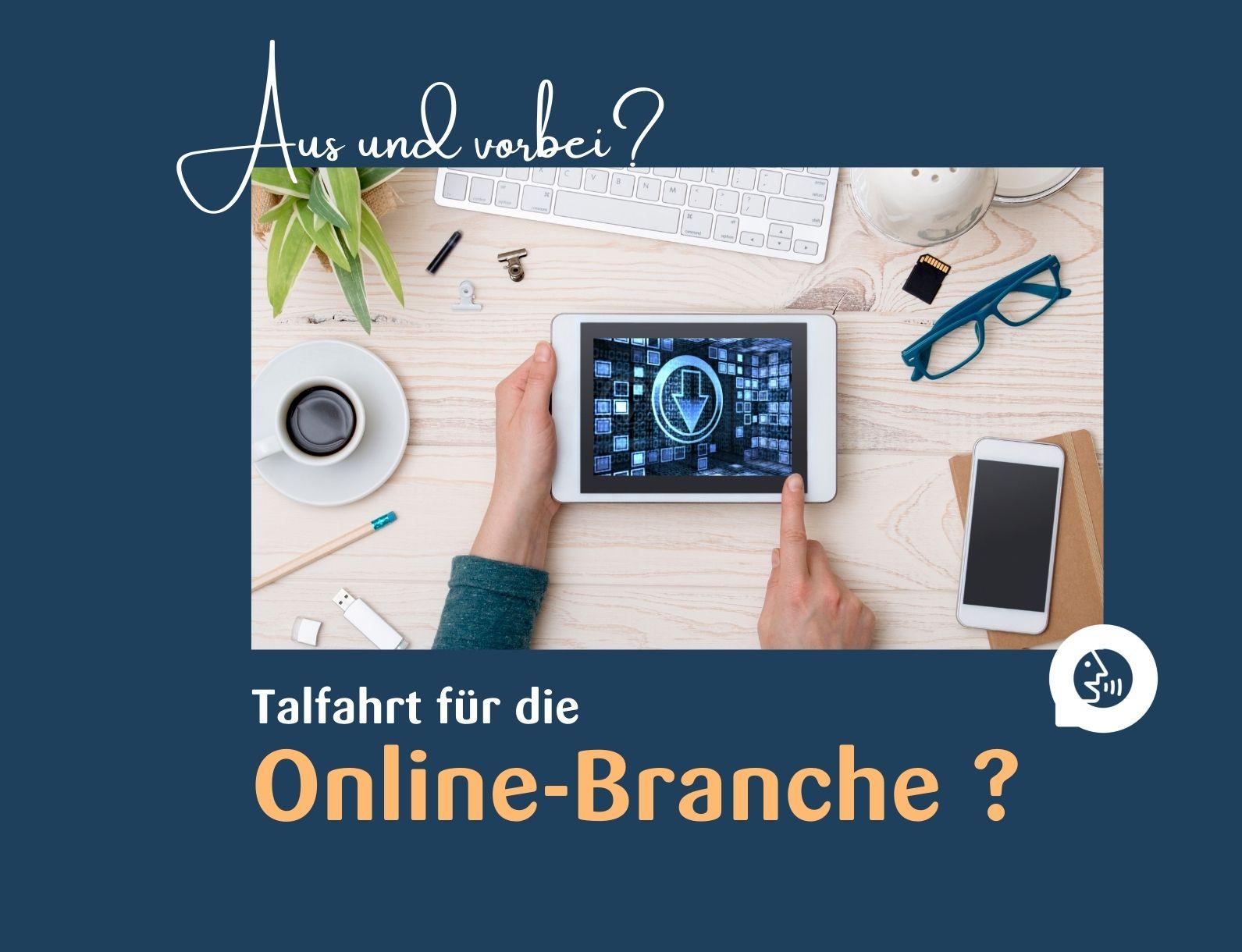 Die  Online-Branche auf Talfahrt