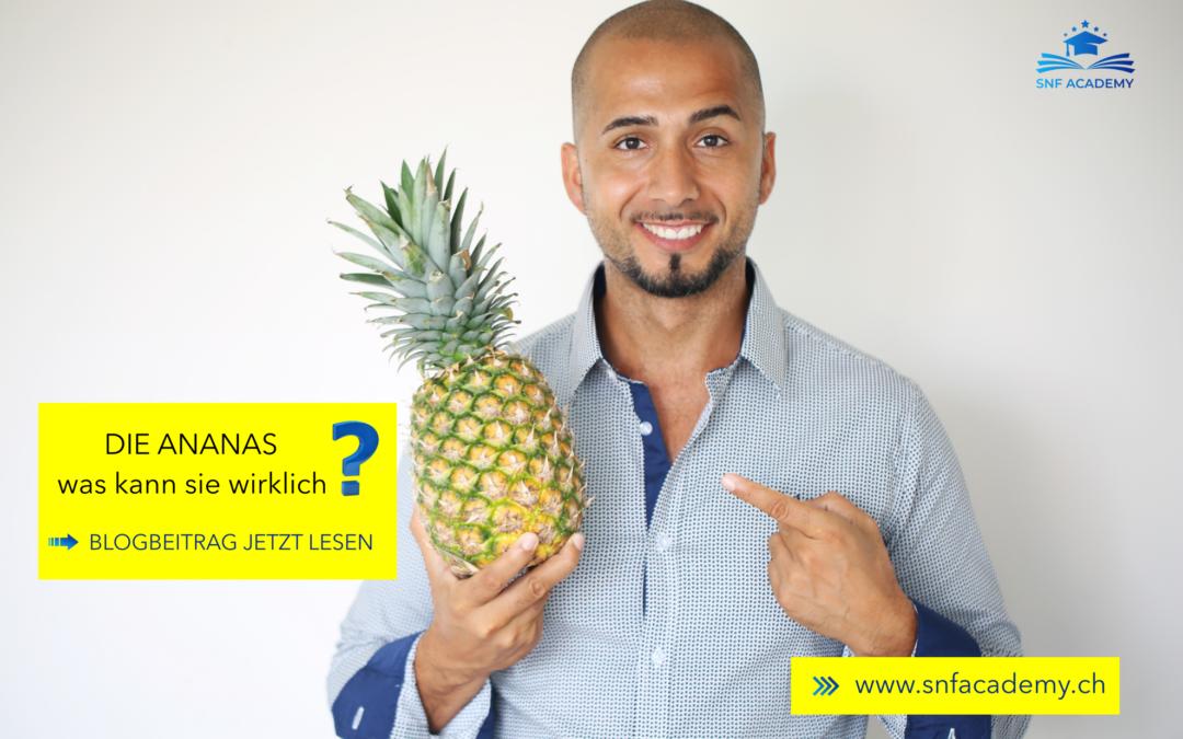 Die Ananas – Was kann sie wirklich?