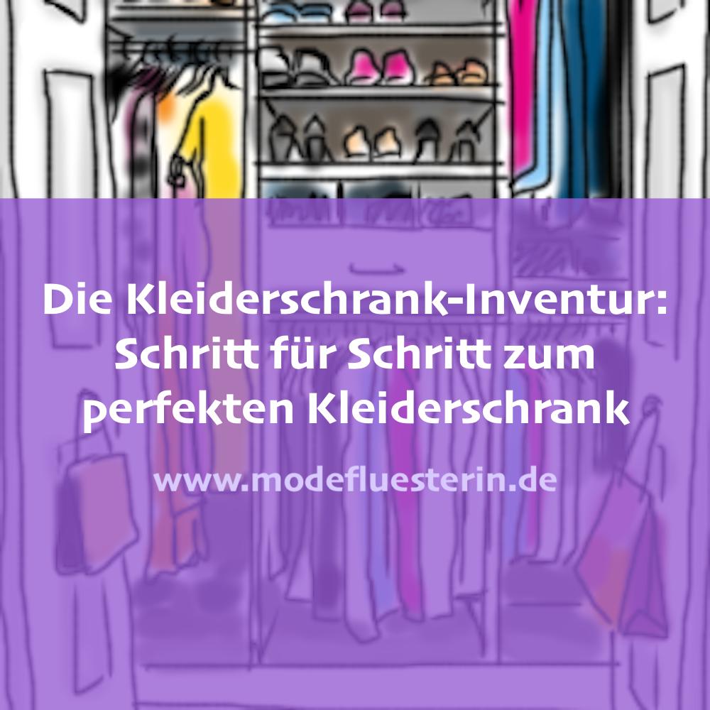 Kleiderschrank aussortieren - die Kleiderschrank-Inventur - Schritt für Schritt zum perfekten Kleiderschrank