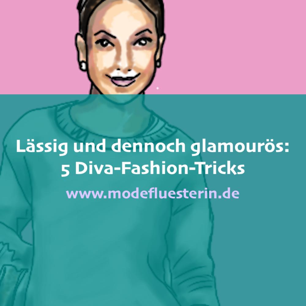 5 Diva-Fashion-Tricks für lässige und glamouröse Outfits