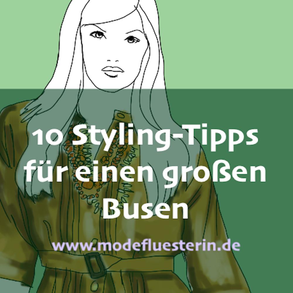 Großer Busen - 10 Sytling-Tipps für Frauen mit großer Oberweite - Modeflüsterin