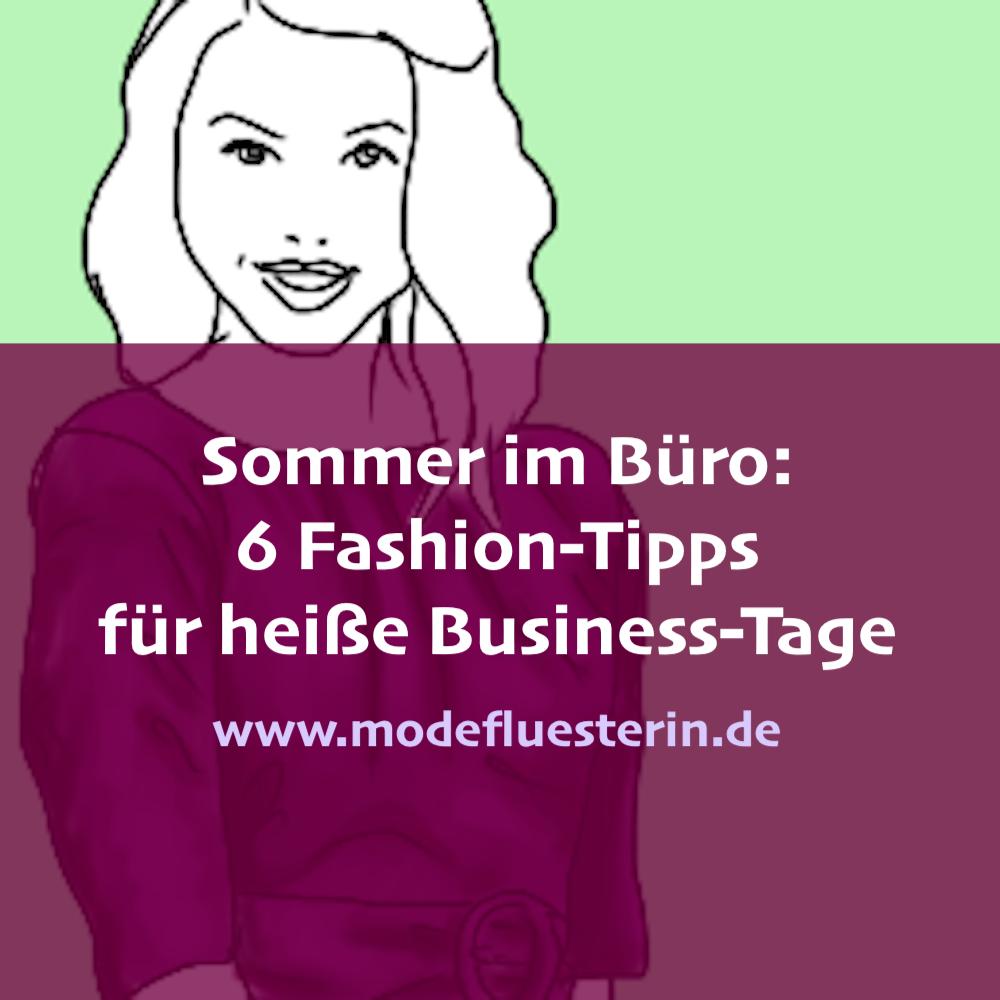 Sommer im Büro - Fashion-Tipps für Business-Kleidung bei Hitze
