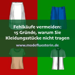 Fehlkäufe vermeiden - 15 gründe, warum Sie Kleidungsstücke nicht tragen