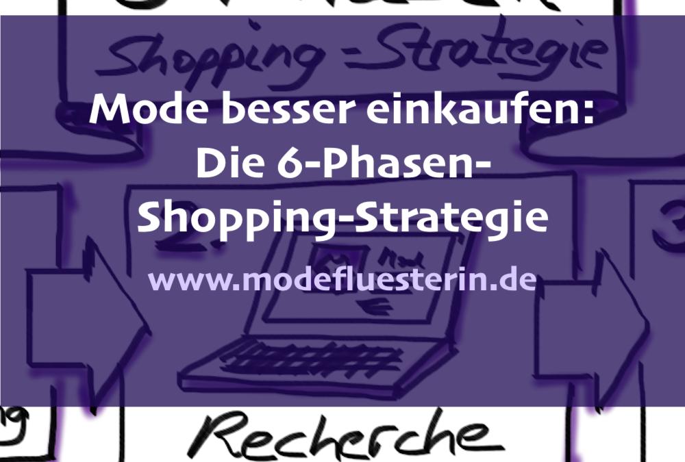 6-Phasen-Shopping-Strategie: Wie ich Mode einkaufe