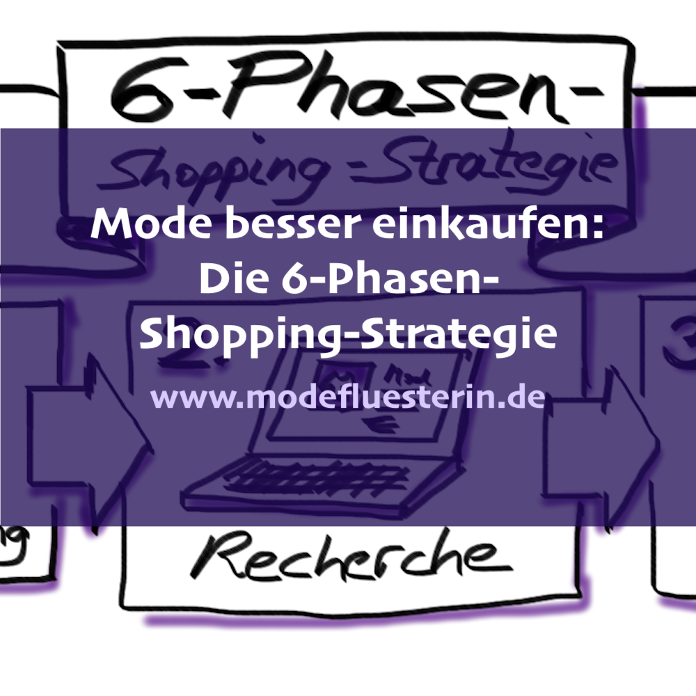 Mode einkaufen - 6-Phasen-Shopping-Strategie