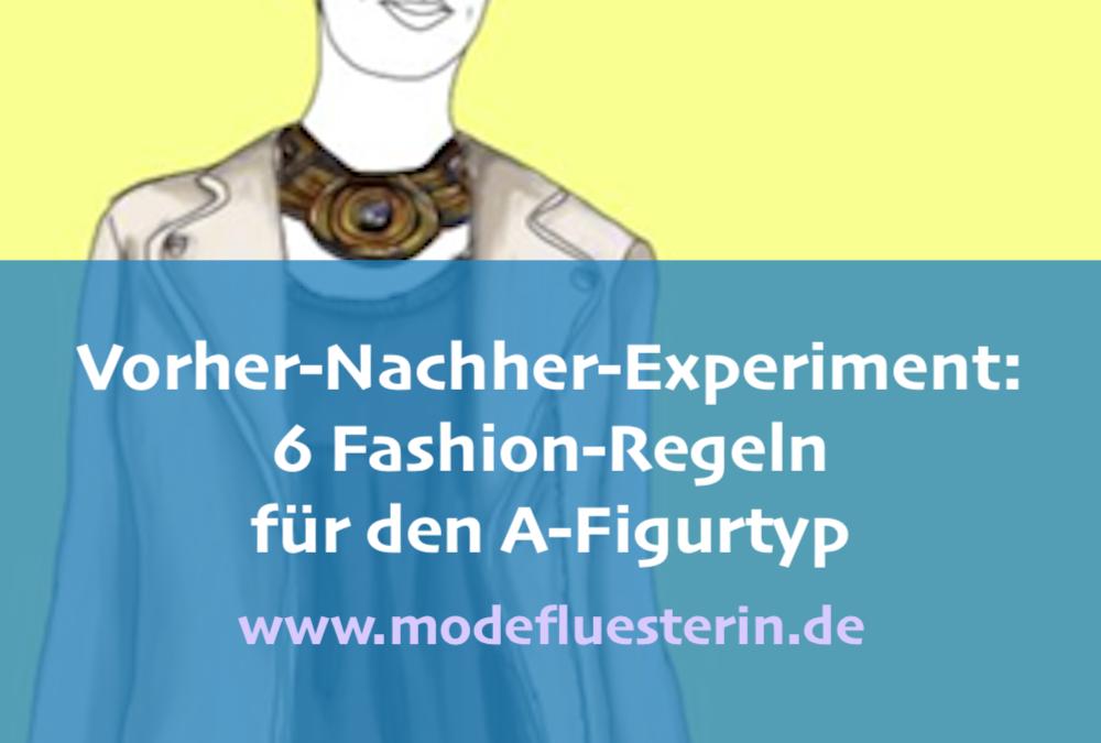 6 Fashion-Regeln für den A-Figurtyp: Ein Vorher-Nachher-Experiment