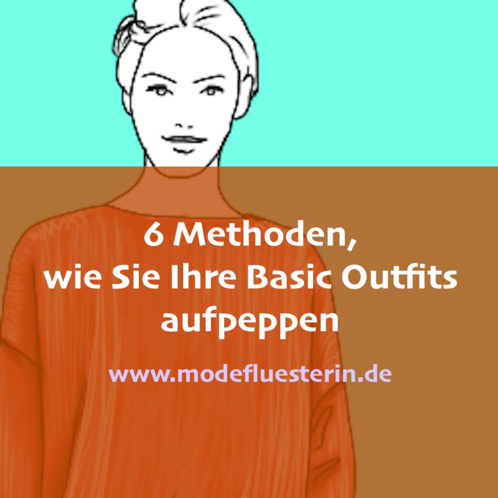 Basics aufpeppen - stylische Outfits kombinieren