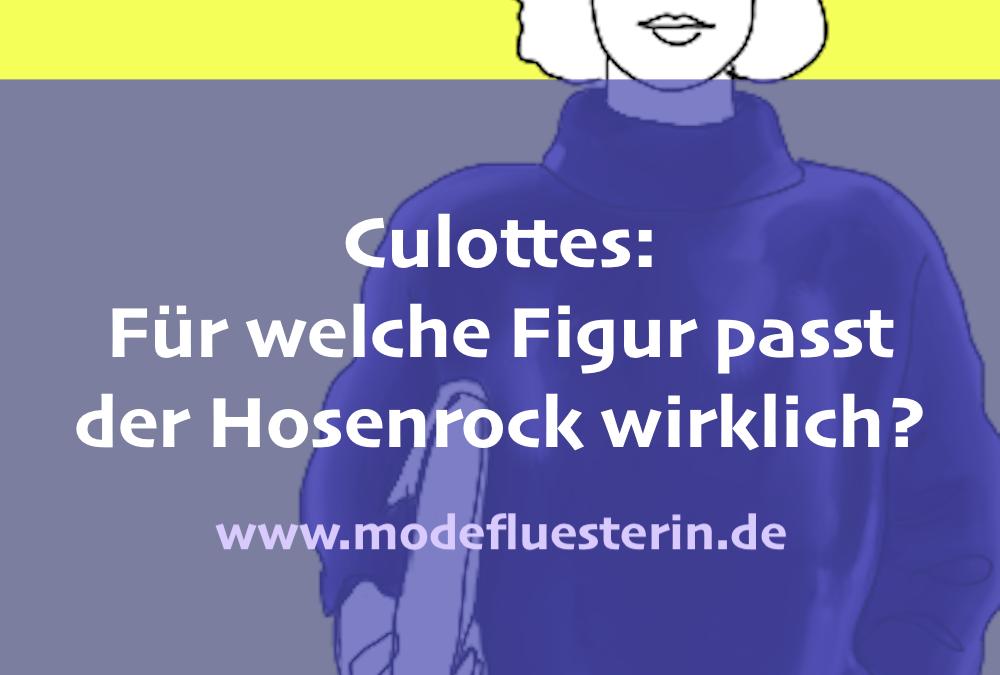 Zu welcher Figur passen Culottes wirklich?