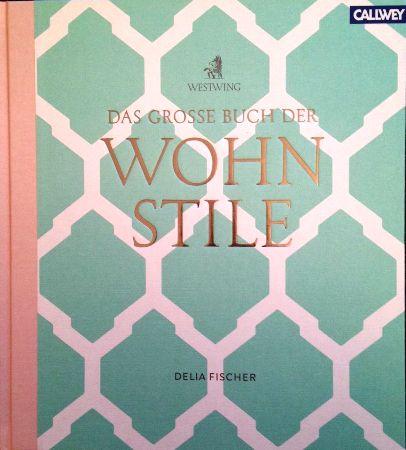Das große Buch der Wohnstile ist ein schöner Bildband über Wohnstile, von dem Sie sich auch modisch inspirieren lassen können.
