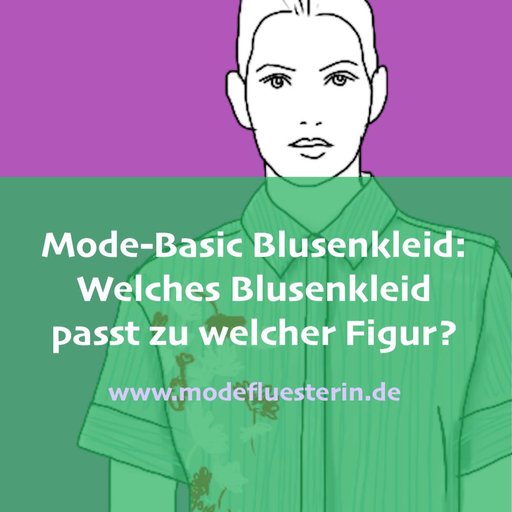 Erfahren Sie hier, welches Blusenkleid für welche Figur passt - Modeflüsterin