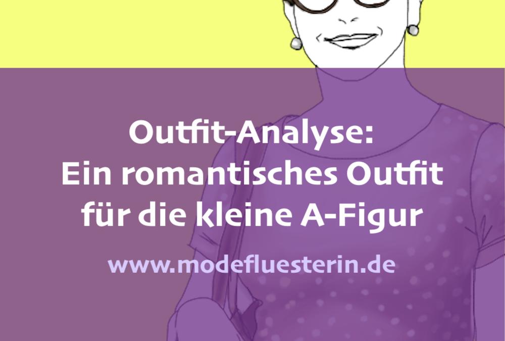 Outfit-Analyse: Ein romantisches Outfit für die kleine A-Figur