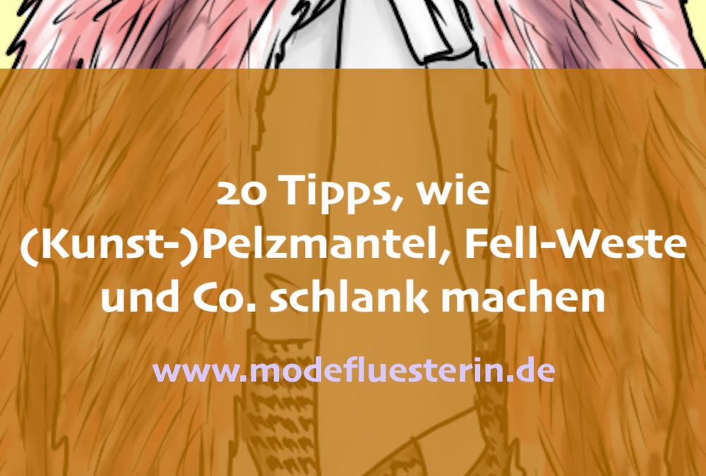 Von Pelz-Mantel bis Fell-Weste: 20 Tipps für jeden Figurtyp