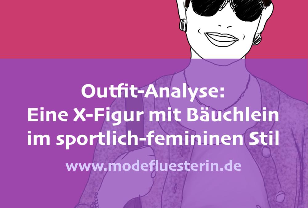 Outfit-Analyse: Eine X-Figur mit Bauch im sportlich-femininen Stil