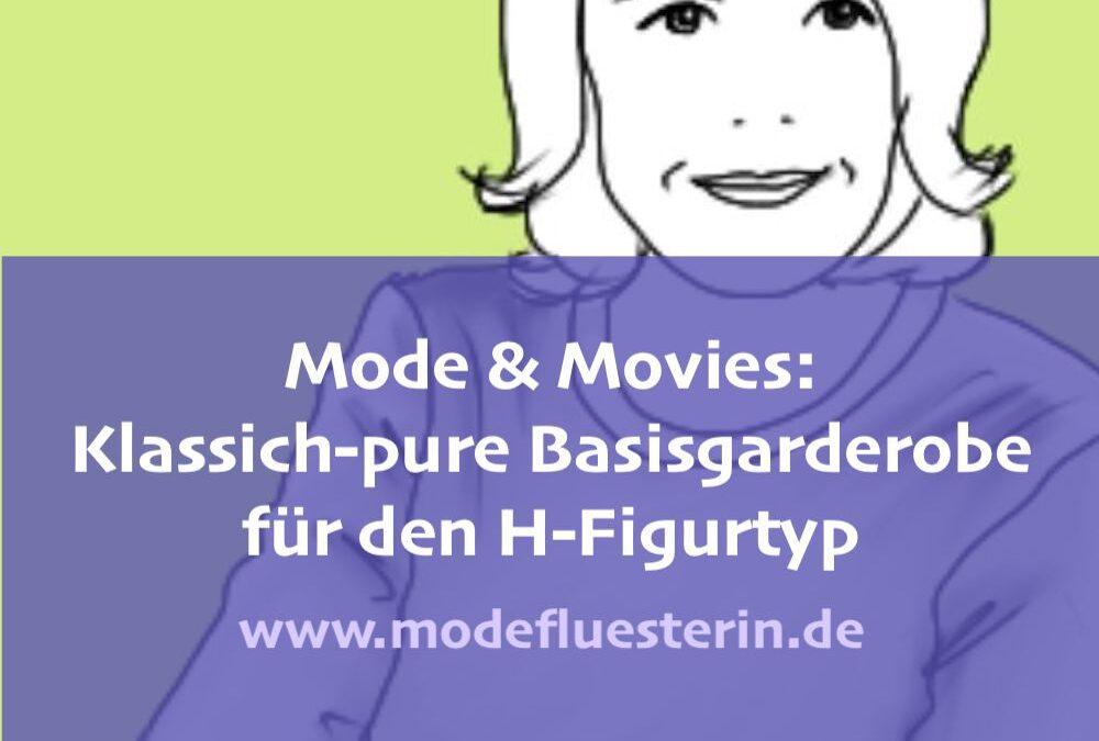 Mode & Movies: Klassisch-pure Capsule Wardrobe für den H-Figurtyp
