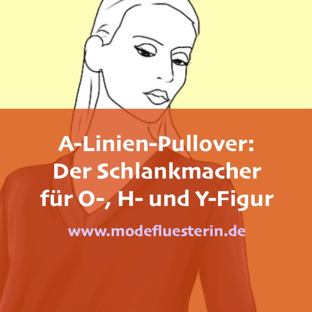 A-Linien-Pullover machen schlank - der Schlankmacher für O-, H- und Y-Figurtypen
