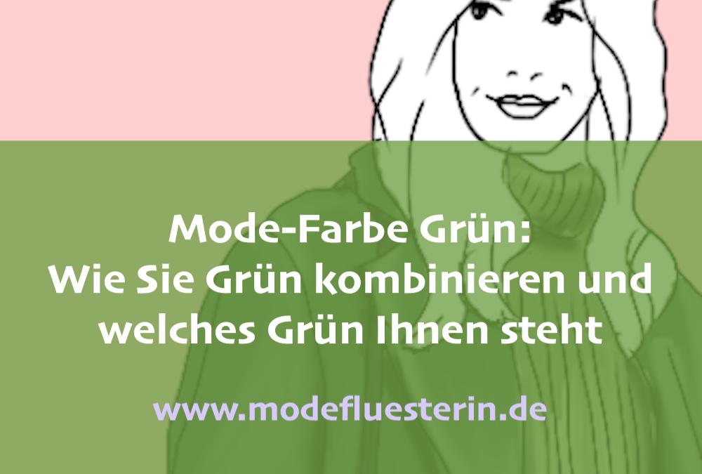 Grün kombinieren: 5 Lieblings-Kombis mit der Modefarbe