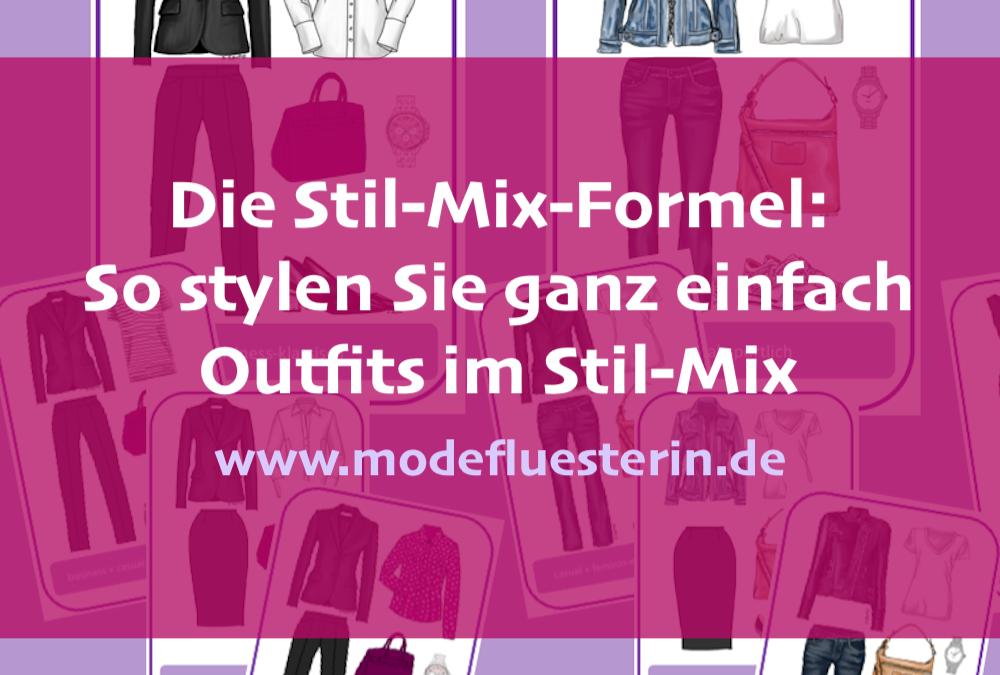 Stil-Mix stylen: Wie Sie mit der Stil-Mix-Formel ganz easy interessante Outfits kombinieren