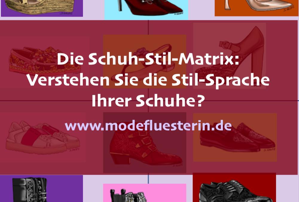 Die Schuh-Stil-Matrix: Verstehen Sie die Stil-Sprache Ihrer Schuhe?