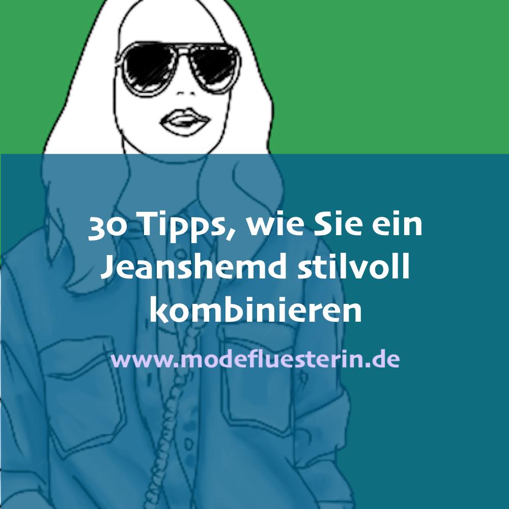 Jeanshemd kombinieren - die 30 besten Tipps