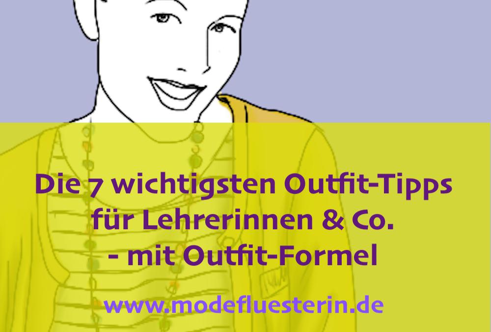 Outfits für Lehrerinnen: Die 7 wichtigsten Stil-Tipps – mit Outfit-Formel